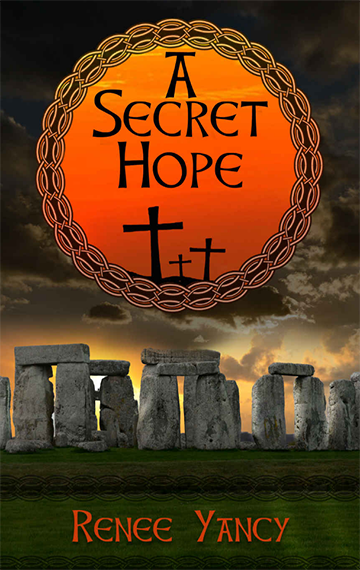 A Secret Hope: A Novel of Ancient Ireland
